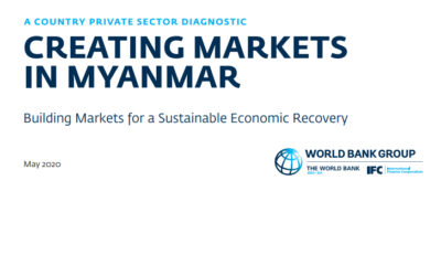 Myanmar Private Sector Diagnostic – Building Markets for a Sustainable Economic Recovery
